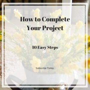 How to complete your project